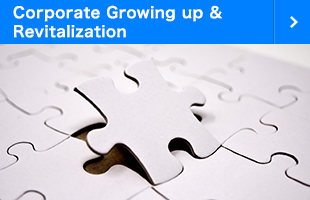 Corporate Growing up & Revitalization